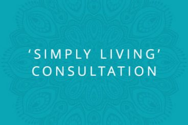 'Simply Living' Consultation